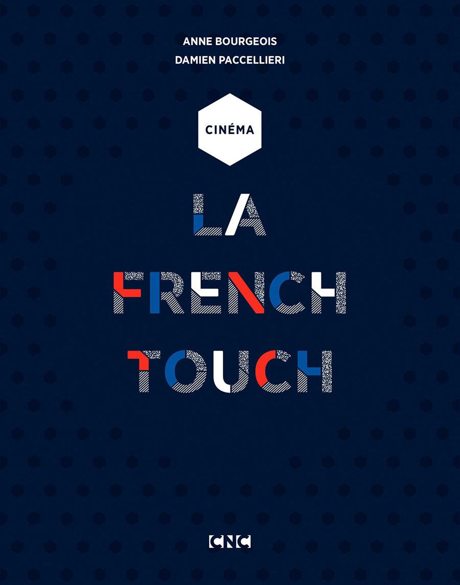 , Le livre French Touch disponible dès le 3 mai 2018
