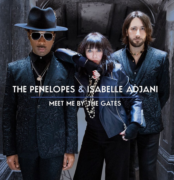 The Penelopes & Isabelle Adjani